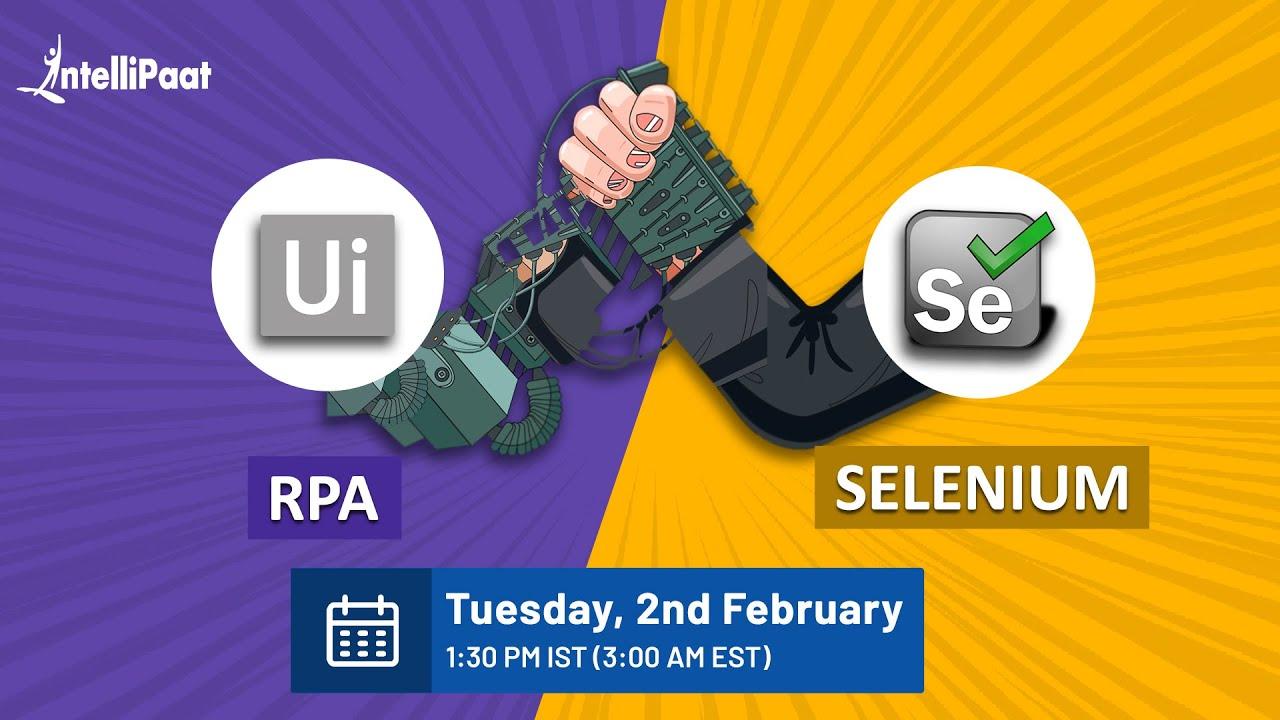 Selenium vs RPA   Selenium Automation vs Robotic Process Automation   Intellipaat