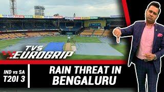 RAIN threat in BENGALURU   'TVS Eurogrip' presents #AakashVani   Cricket Analysis