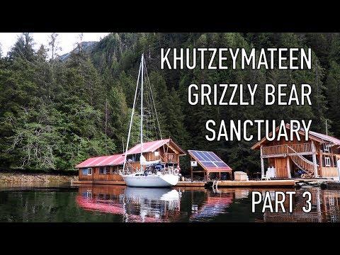 Life is Like Sailing - Khutzeymateen Grizzly Bear Sanctuary - Part 3