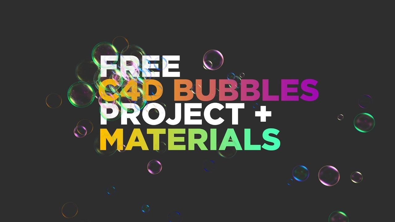 Free C4D Bubble Project + Free Materials + Render