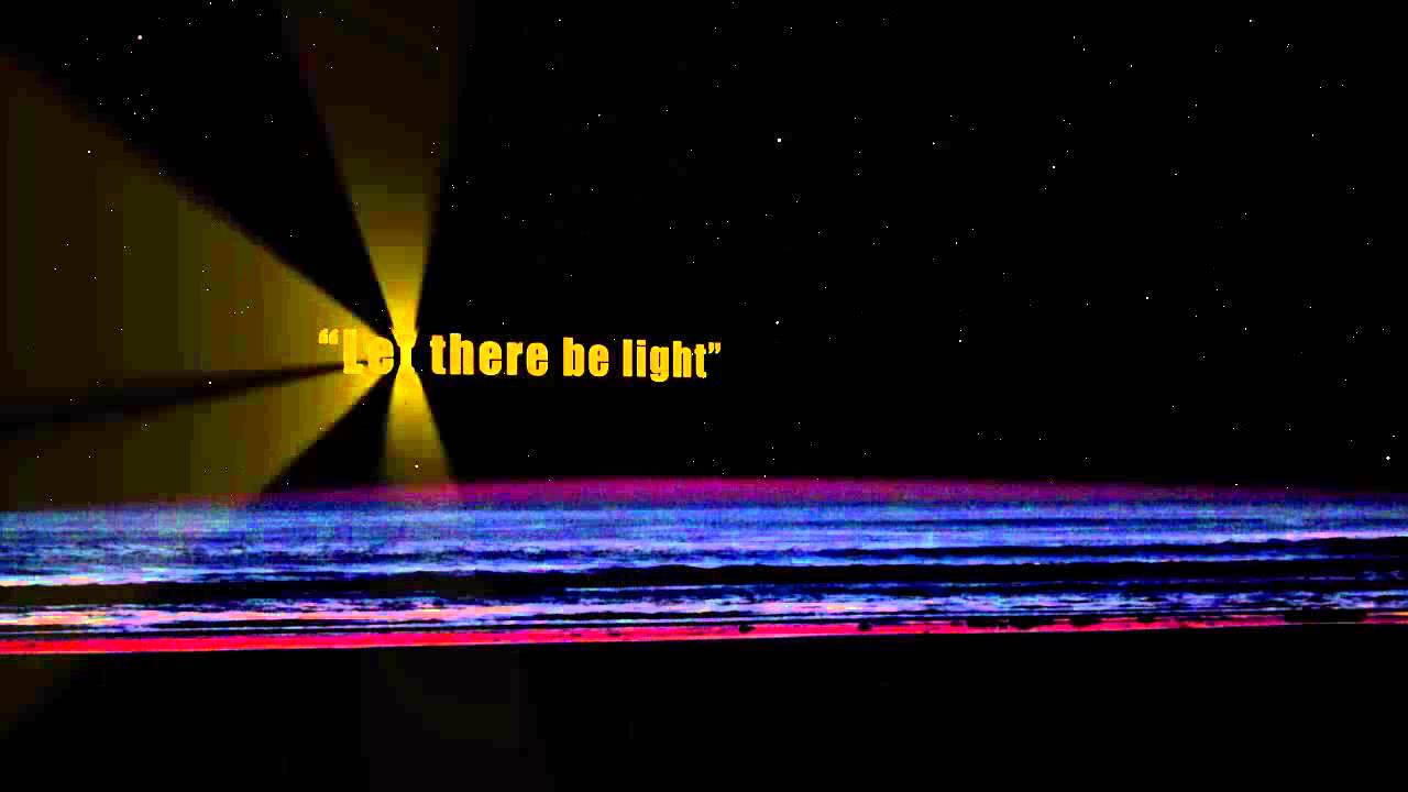 let there be light  the real big bang