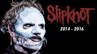 SLIPKNOT LIVE TOUR 2014 - 2016 [FULL HD 1080]