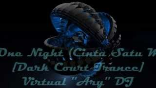 Cinta Satu Malam (Love One Night) [Dark Court Remix] Virtual ''Ary'' DJ