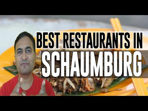 Best Restaurants And Places To Eat In Schaumburg, Illinois IL