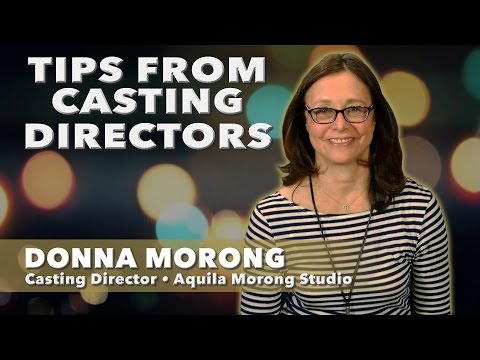 Tips From Casting Directors  Donna Morong