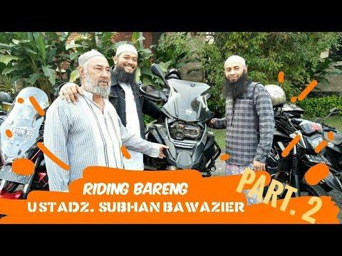 Ustadz. Subhan Bawazier Bertemu Ustadz. Syafiq Riza Basalamah (BIKERS MUSLIM SURABAYA)