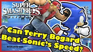 Terry Bogard is Faster than Sonic and Big Blue? - Super Smash Bros Ultimate