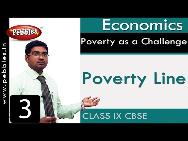 Poverty Line : Poverty as a Challenge | Social | CBSE Syllabus
