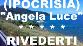 Angela Luce - Ipocrisia (Karaoke)