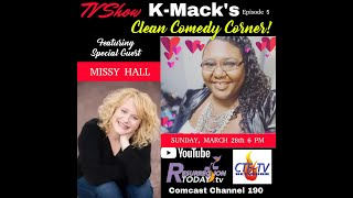 KMack's Clean Comedy Corner w. Missy Hall S2E2 AirDate 3.28.21