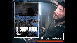 Das Boot - El Submarino (Trailer en Castellano)