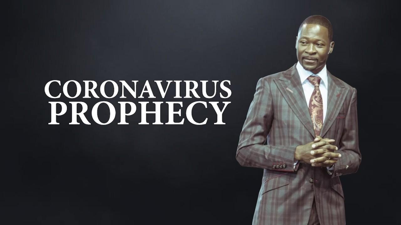 Coronavirus Prophecy - Prophet Emmanuel Makandiwa (ORIGINAL)
