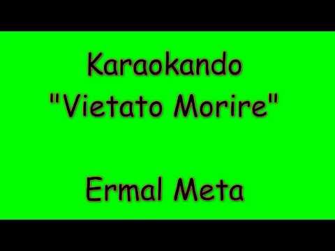 Karaoke Italiano - Vietato Morire - Ermal Meta ( Testo )
