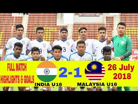 INDIA U16 2-1 MALAYSIA U16 — FULL MATCH GOALS & HIGHLIGHTS HD