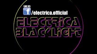 Electrica - Blacklight (Radio Edit)