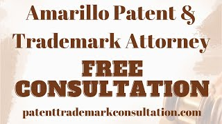 Trademark Attorney Amarillo, TX - Get a Free Consultation on Trademark, Patents and Copyrights