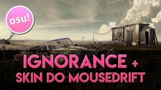 Osu! Ignorance - Paramore e a skin do MouseDrift