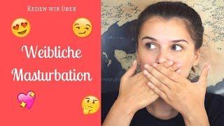Let's talk about: Weibliche Masturbation