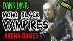 Dank Jank: Budget Mono Black Vampires! CRUSHING the Ladder (Mtg Arena)