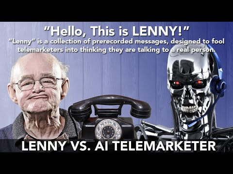 Lenny vs. Automated Telemarketer
