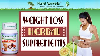 Weight Loss Herbal Supplements, Weight loss Herbs, Weight loss Pills- Garcinia Cambogia Capsules