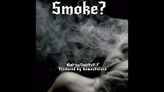 Baixar WhatYouThinkBxRP - Smoke? (AUDIO) *Taylor Girlz Diss Tack*