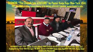 'Church has a future'- Sermon by Pastor Kunju Raju(New York,USA) at exIAF Pastors Reunion Lucknow'18