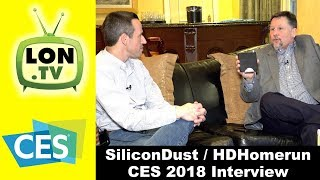 Interview with CES2018 Sponsor SiliconDust, the Makers of the HDHomerun: DRM, New Products, and More