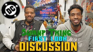 DC UNIVERSE Swamp Thing First Look Discussion