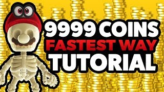 Super Mario Odyssey - FASTEST WAY to 9999 COINS! [TUTORIAL]