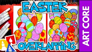 Art Core: Easter Overlapping - #stayhome and draw #withme