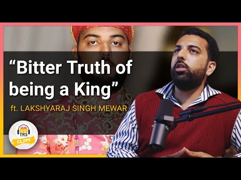 Bitter Truth About Being An Indian KING - King Of Udaipur | TheRanveerShow Clips