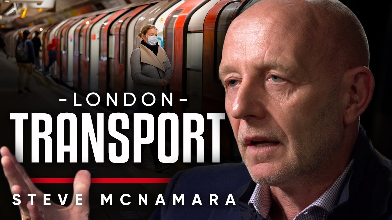 THE STATE OF LONDON TRANSPORT – STEVE MCNAMARA: The Government Are Out Of Touch With The People