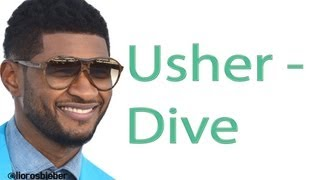 Usher - Dive [Lyrics Video]
