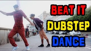 BEAT IT | EPIC DUBSTEP DANCE VIDEO