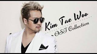 kim tae woo 김태우 ost collection