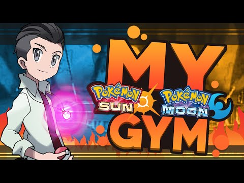 Pokemon Sun and Moon: My Pokemon Gym