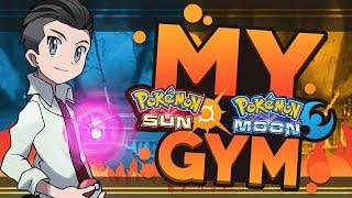 Pokemon Sun and Moon: My Pokemon Gym