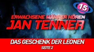 Erwachsene Männer hören Jan Tenner | #15 | Das Geschenk der Leonen | Seite 2