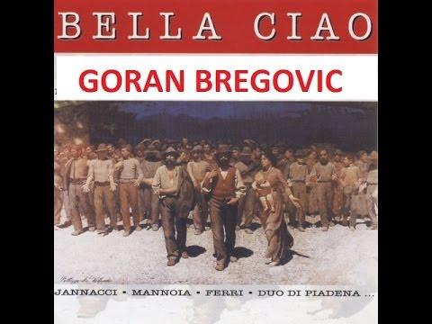 BELLA CIAO GORAN BREGOVIC