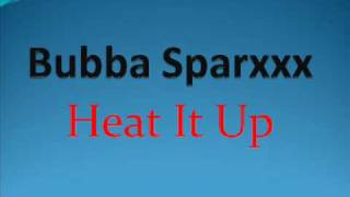 Instrumental Bubba Sparxxx- Heat It Up