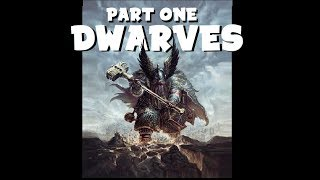 Dungeons and Dragons Lore: Dwarves (part one)