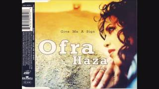 Ofra Haza - Give Me A Sign (Radio Edit) HQ AUDIO