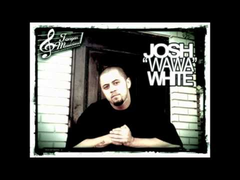 Let Da Day Go On - Josh White