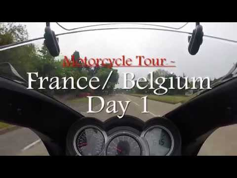 Motorcycle Tour to France and Belgium 2015 - Day 1