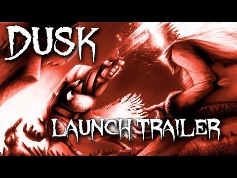 DUSK Launch Trailer