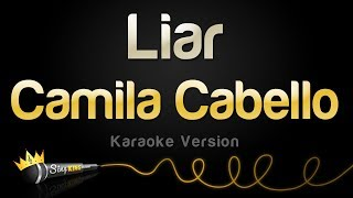 Camila Cabello - Liar (Karaoke Version)