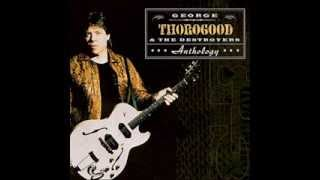 George Thorogood   The Sky is Crying
