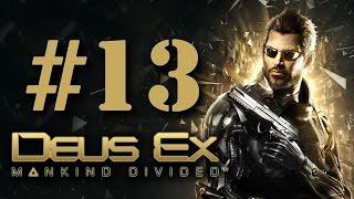Прохождение Deus Ex: Mankind Divided на русском - часть 13 - Грязные копы