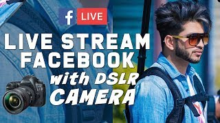 How to Live Stream on Facebook with DSLR Camera with USB cable | OBS Studio Live tutorial in Hindi
